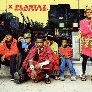 """X Plastas - """"Maasai Hip Hop"""""""