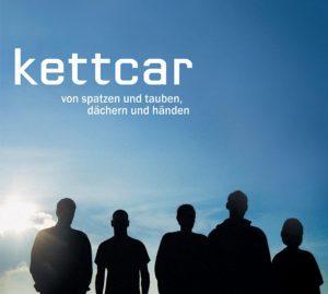 """Kettcar - """"Von Spatzen und Tauben, Dächern und Händen"""""""