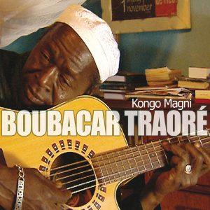 "Boubacar Traore - ""Kongo Magni"""