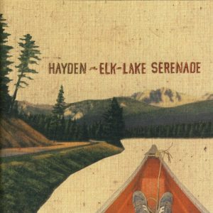 "Hayden – ""Elk-Lake Serenade"""