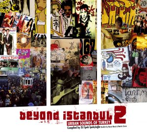 "DJ İpek – ""Beyond Istanbul 2 – Urban Sounds Of Turkey"""