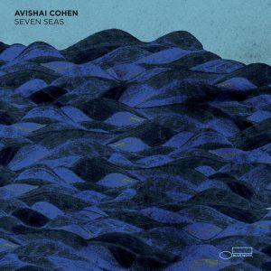 """Avishai Cohen - """"Seven Seas"""""""