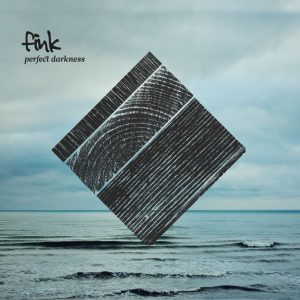 "Fink - ""Perfect Darkness"""