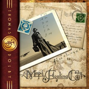 """Thomas Dolby - """"A Map of the Floating City"""""""
