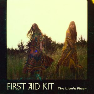 """First Aid Kit - """"The Lion's Roar"""""""