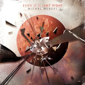 "Michal Menert - ""Even If It Isn't Right"""