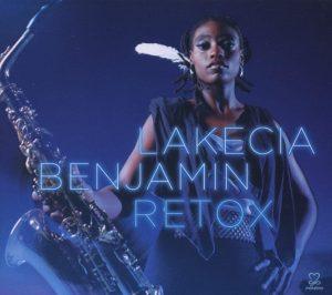 """Lakecia Benjamin – """"Retox"""""""