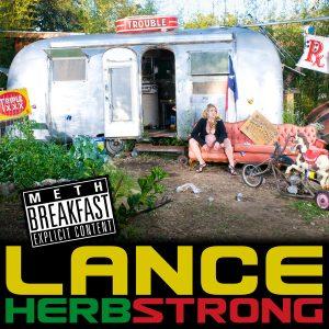 "Lance Herbstrong - ""Meth Breakfast"""