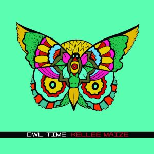 "Kellee Maize - ""Owl Time"""