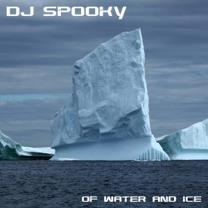 "DJ Spooky - ""Of Water & Ice"""