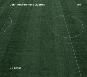"""John Abercrombie - """"39 Steps"""""""