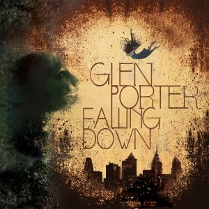 """Glen Porter - """"Falling Down"""""""