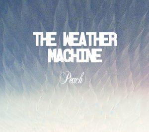 "The Weather Machine - ""Peach"""
