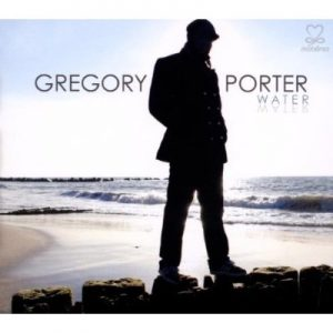 "Gregory Porter - ""Water"""