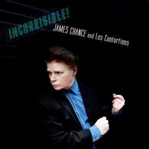 "James Chance & Les Contortions - ""Incorrigible"""