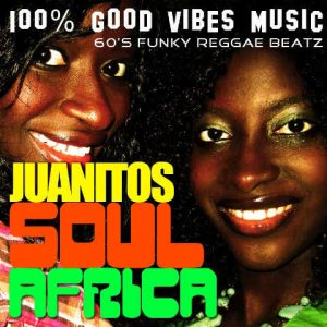 "Juanitos - ""Soul Africa"""