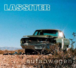 """Lassiter - """"aufabwegen"""""""