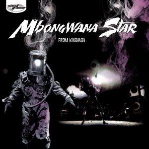 """Mbongwana Star - """"From Kinshasa"""""""