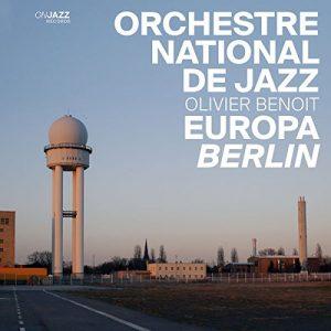 """Das Orchestre National de Jazz - """"Europa Berlin"""""""