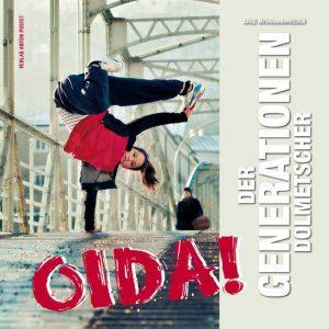 Oida! Der Generationen- Dolmetscher On Air