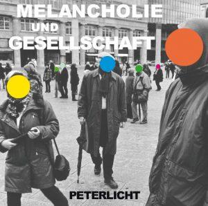 """PeterLicht - """"Melancholie und Gesellschaft"""""""