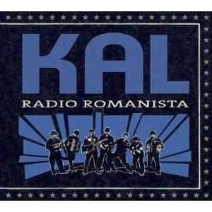 """KAL - """"Radio Romanista"""""""