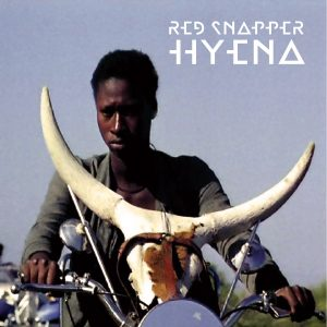 "Red Snapper - ""Hyena"""