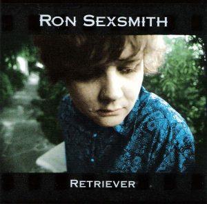 """Ron Sexsmith - """"Retriever"""""""