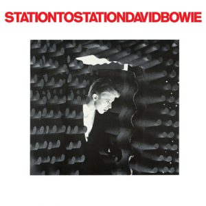 "David Bowie - ""Station To Station"""