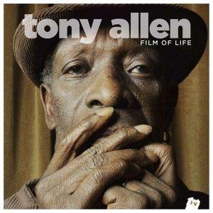 """Tony Allen - """"Film of Life"""""""
