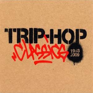 Trip-Hop Classics 1993-2009