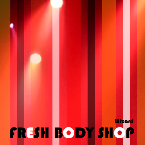 "Fresh Body Shop - ""Wizard"""