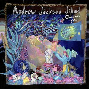 """Andrew Jackson Jihad - """"Christmas Island"""""""