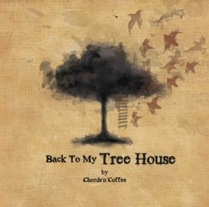 "Chords'n'Coffee - ""Back To My Tree House"""