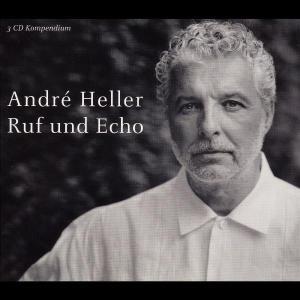 """André Heller - """"Ruf und Echo"""""""