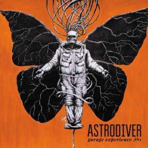 "Astrodriver - ""Garage Experience 1"""