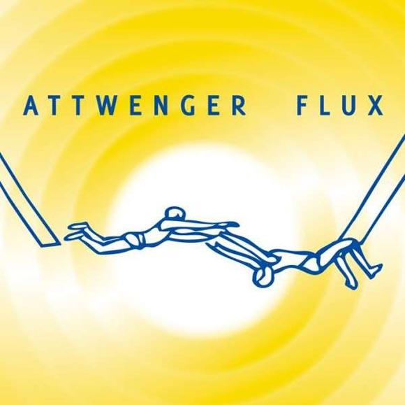 "Attwenger - ""Flux"""