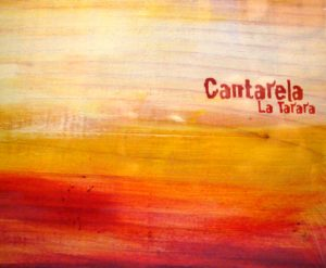 "Cantarela – ""La Tarara"""