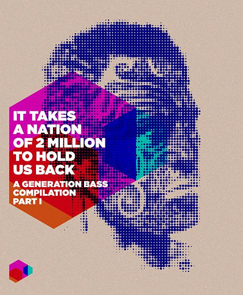 """Generation Bass - """"It Takes A Nation Of 2 Millions To Hold Us Back"""""""
