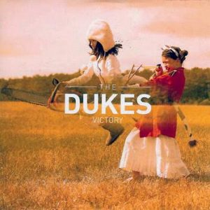 """The Dukes - """"Victory"""""""