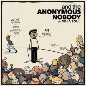 "De La Soul - ""And The Anonymous Nobody"""
