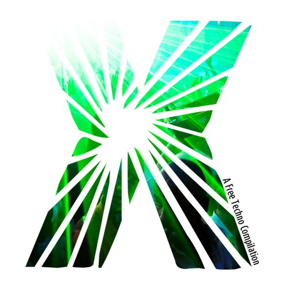 "X - ""A Free Techno Compilation"