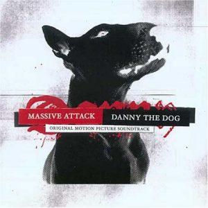 Massive Attack - Danny the Dog (O.S.T.)