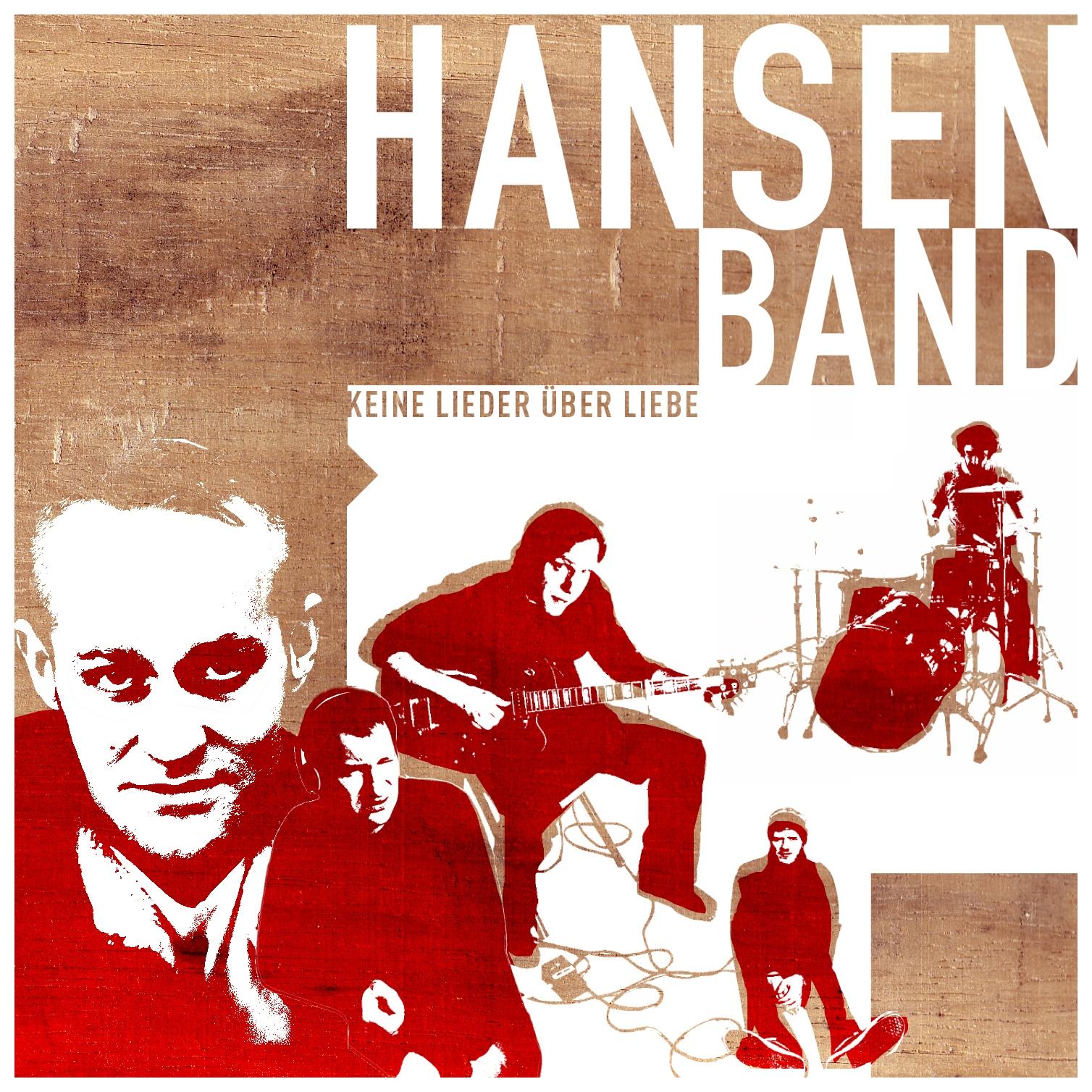 """Hansen Band - """"Keine Lieder über Liebe"""""""