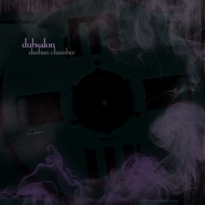 "Dubsalon - ""Durban Chamber"""