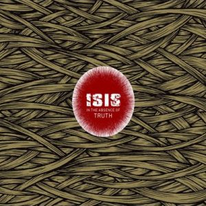 "ISIS - ""In the absence of truth"""