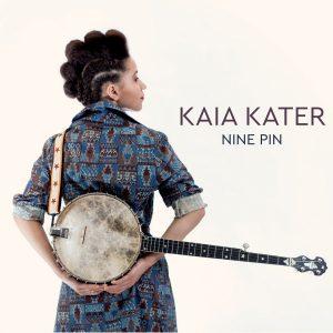 """Kaia Kater - """"Nine Pin"""""""