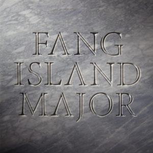 """Fang Island - """"Major"""""""