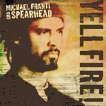 "Michael Franti - ""Yell Fire!"""