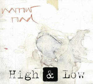 "High And Low - ""Narrow Road"""
